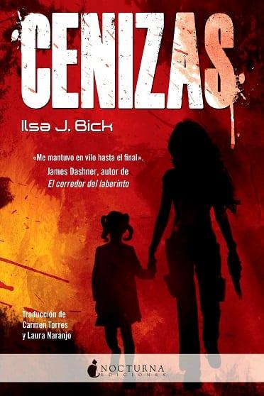 Cenizas, Ilsa.J.Bick - Reseña