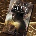Mystic City II El último corazón, de Theo Lawrence – Reseña