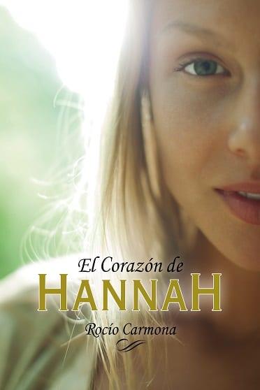 El corazón de Hannah, de Rocío Carmona - Reseña