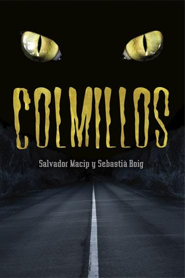 Colmillos, Salvador Macip y Sebastià Roig - Reseña