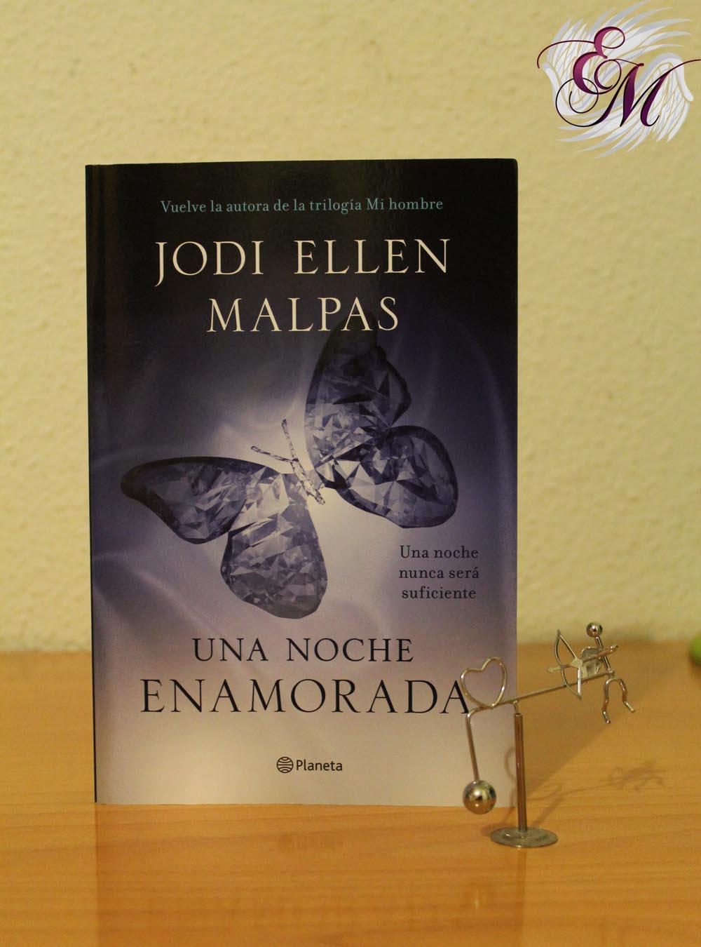 Una noche: Enamorada, de Jodi Ellen Malpas – Reseña