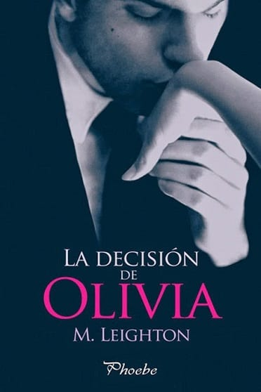 La decisión de Olivia, de M.Leighton - Reseña