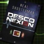 Desconexión, de Neal Shusterman – Reseña