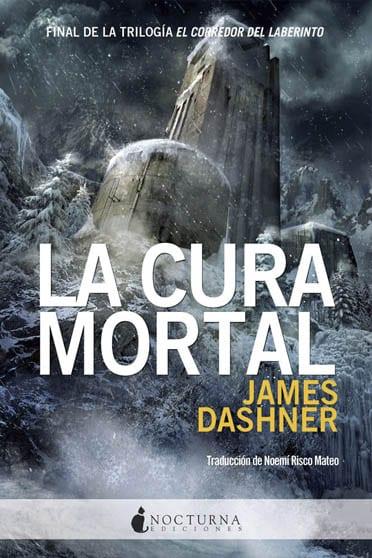 La cura mortal, de James Dashner - Reseña