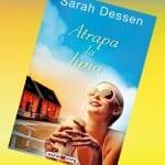 Atrapa la luna (libro), de Sarah Deseen – Reseña