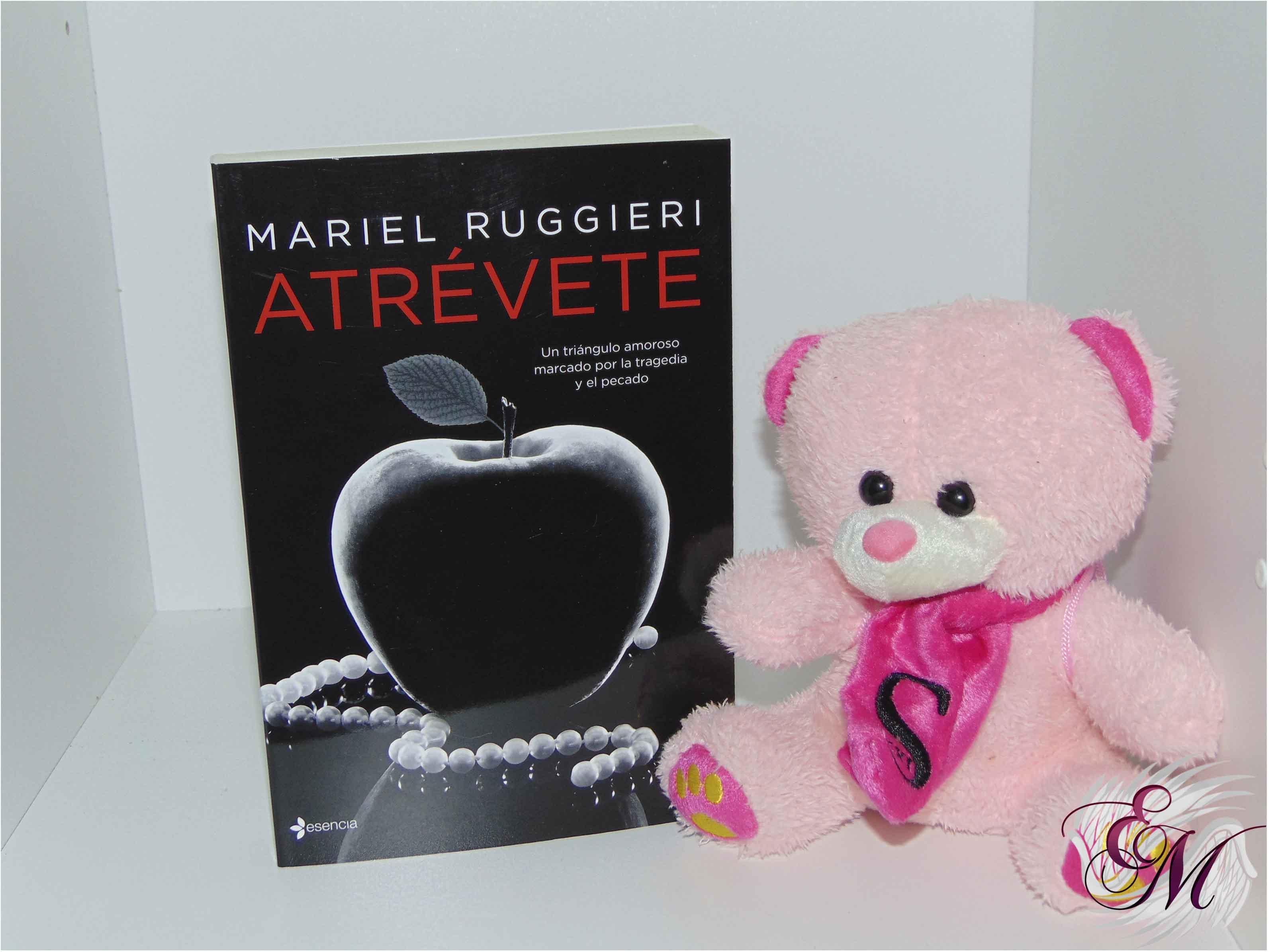 Atrévete, de Mariel Ruggieri - Reseña