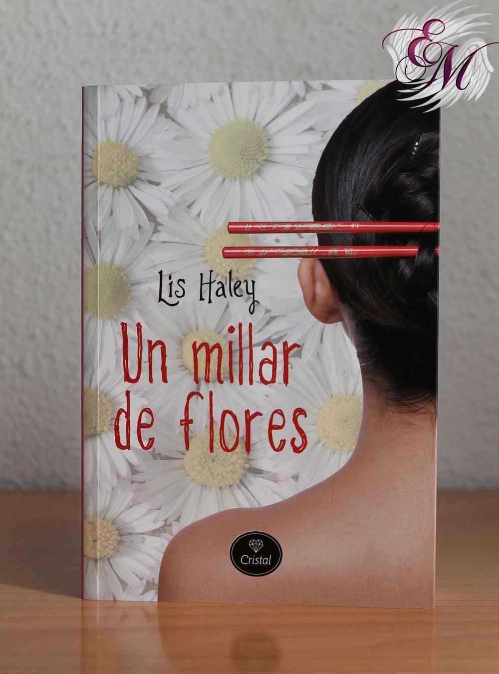 Un millar de flores, de Lis Haley – Reseña