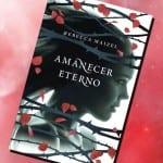 Amanecer eterno, de Rebecca Maizel – Reseña