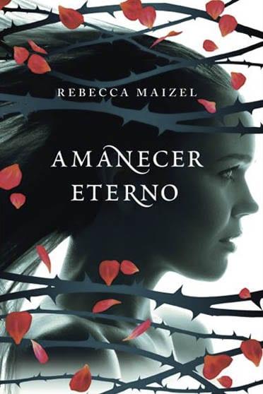 Amanecer eterno, de Rebecca Maizel - Reseña