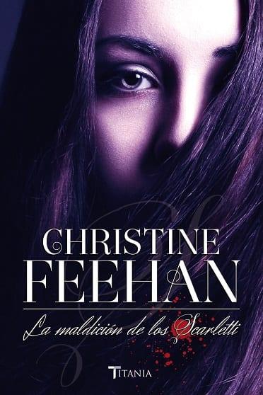 La maldición de los Scarletti, de Christine Feehan - Reseña