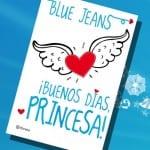 Buenos días, princesa. De Blue Jeans – Reseña