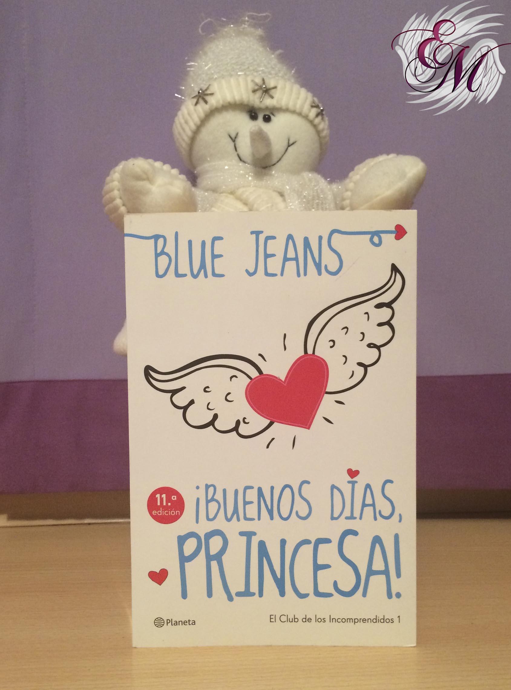 Buenos días, princesa. De Blue Jeans - Reseña