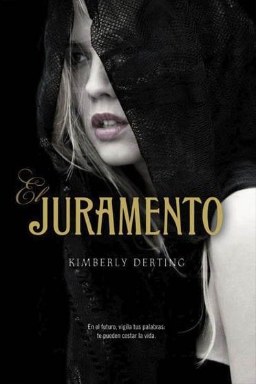 El juramento, de Kimberly Derting - Reseña