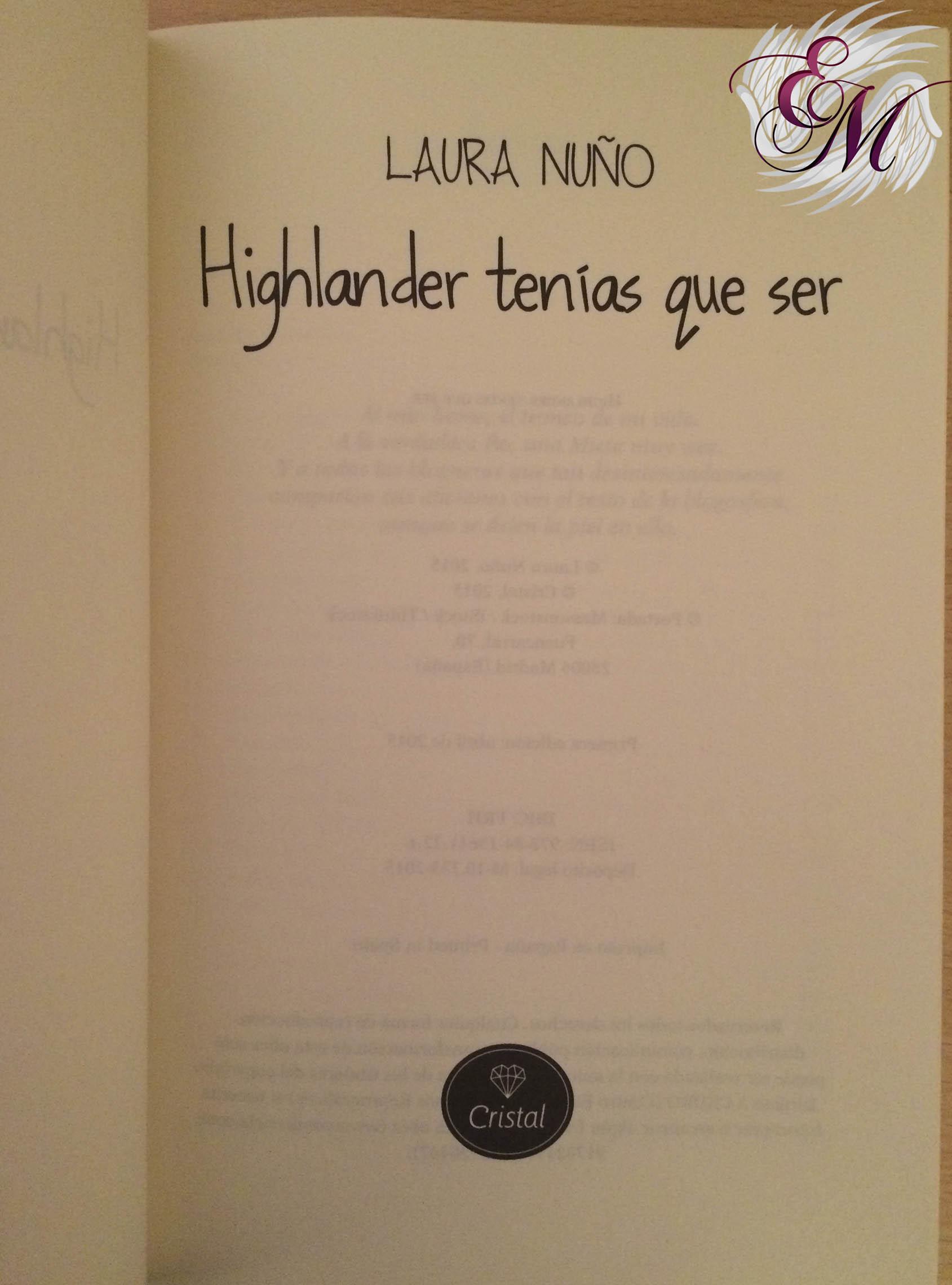 Highlander tenías que ser, de Laura Nuño - Reseña