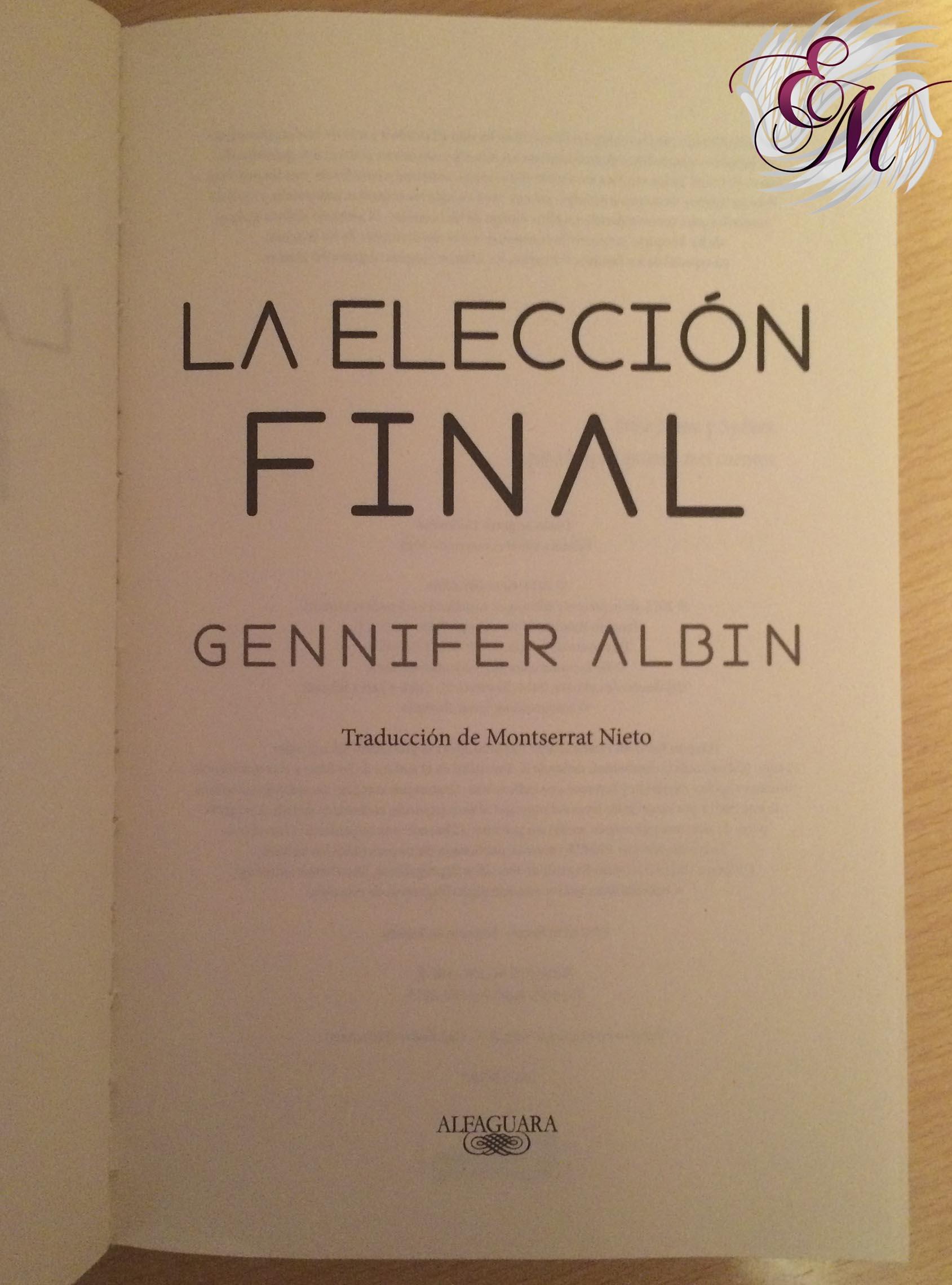 La elección final, de Gennifer Albin - Reseña
