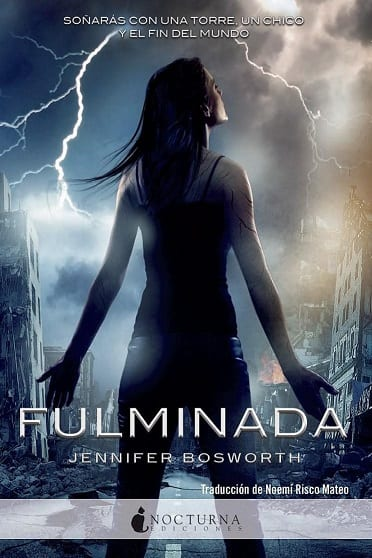 Fulminada, de Jennifer Bosworth - Reseña