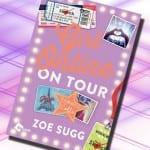 Girl online ¡De Gira! de Zoe Sugg – Reseña