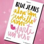 Algo tan sencillo como darte un beso, de Blue Jeans – Reseña