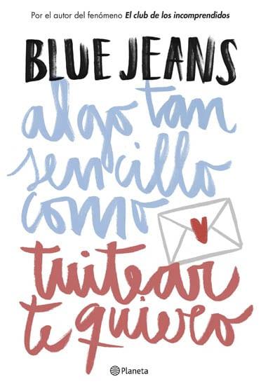 Algo tan sencillo como darte un beso, de Blue Jeans - Reseña