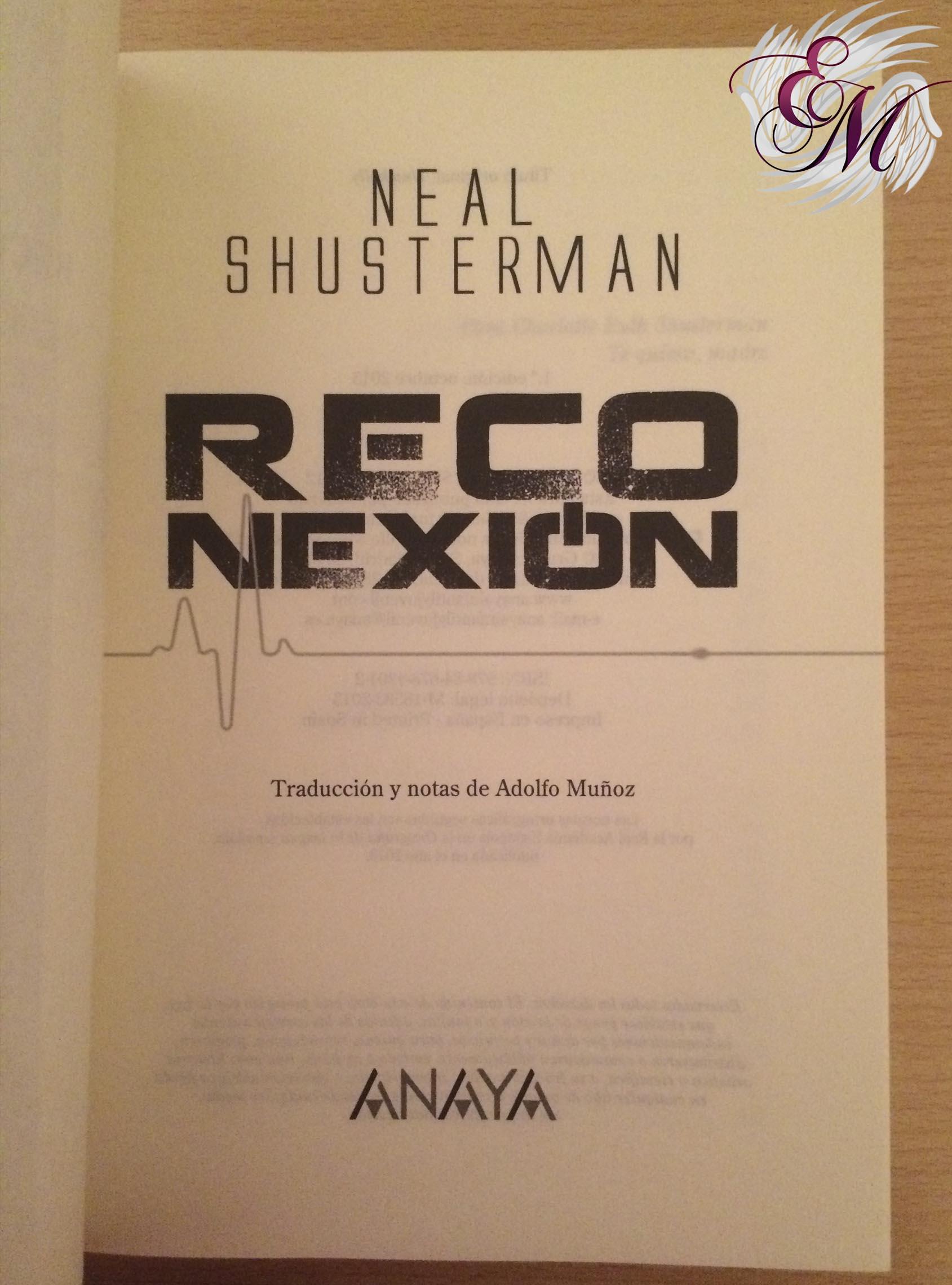 Reconexión, de Neal Shusterman - Reseña