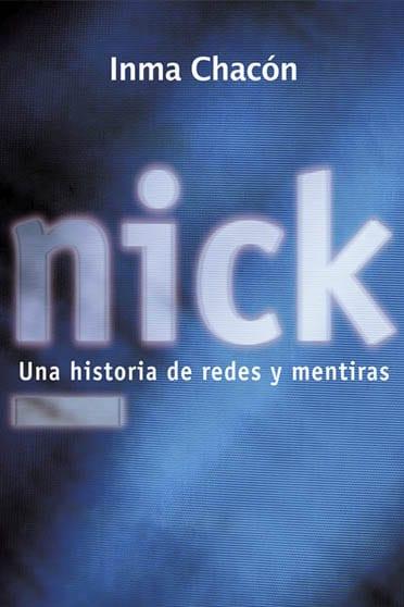 Nick, de Inma Chacón - Reseña