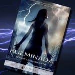 Fulminada, Jennifer Bosworth – Reseña