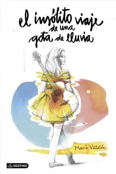 El insólito viaje de una gota de lluvia, de María Villalón - Reseña