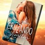 Cruzando los límites, de María Martínez – Reseña