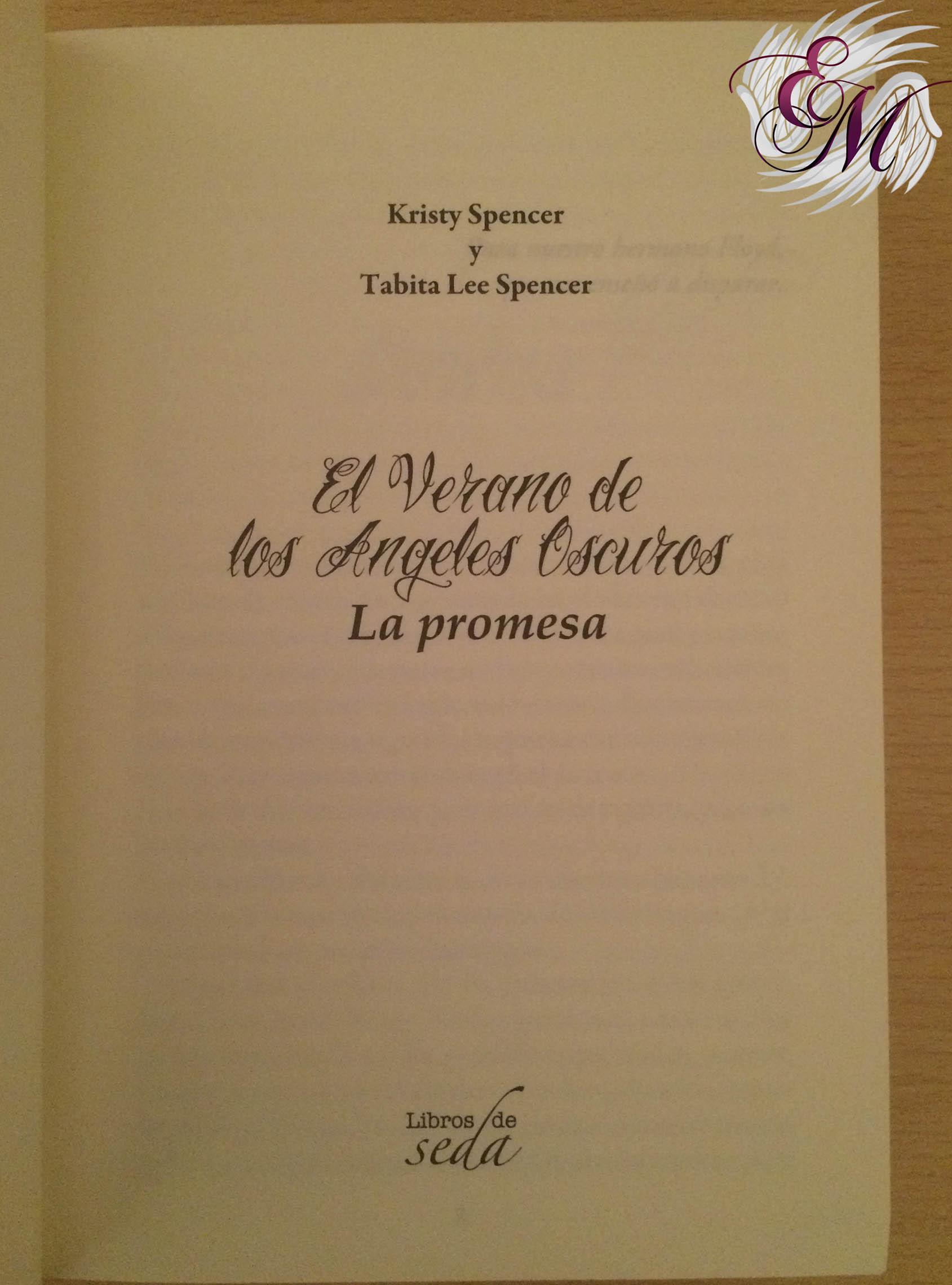 El verano de los ángeles oscuros: La promesa, de Kristy y Tabita Lee Spencer - Reseña