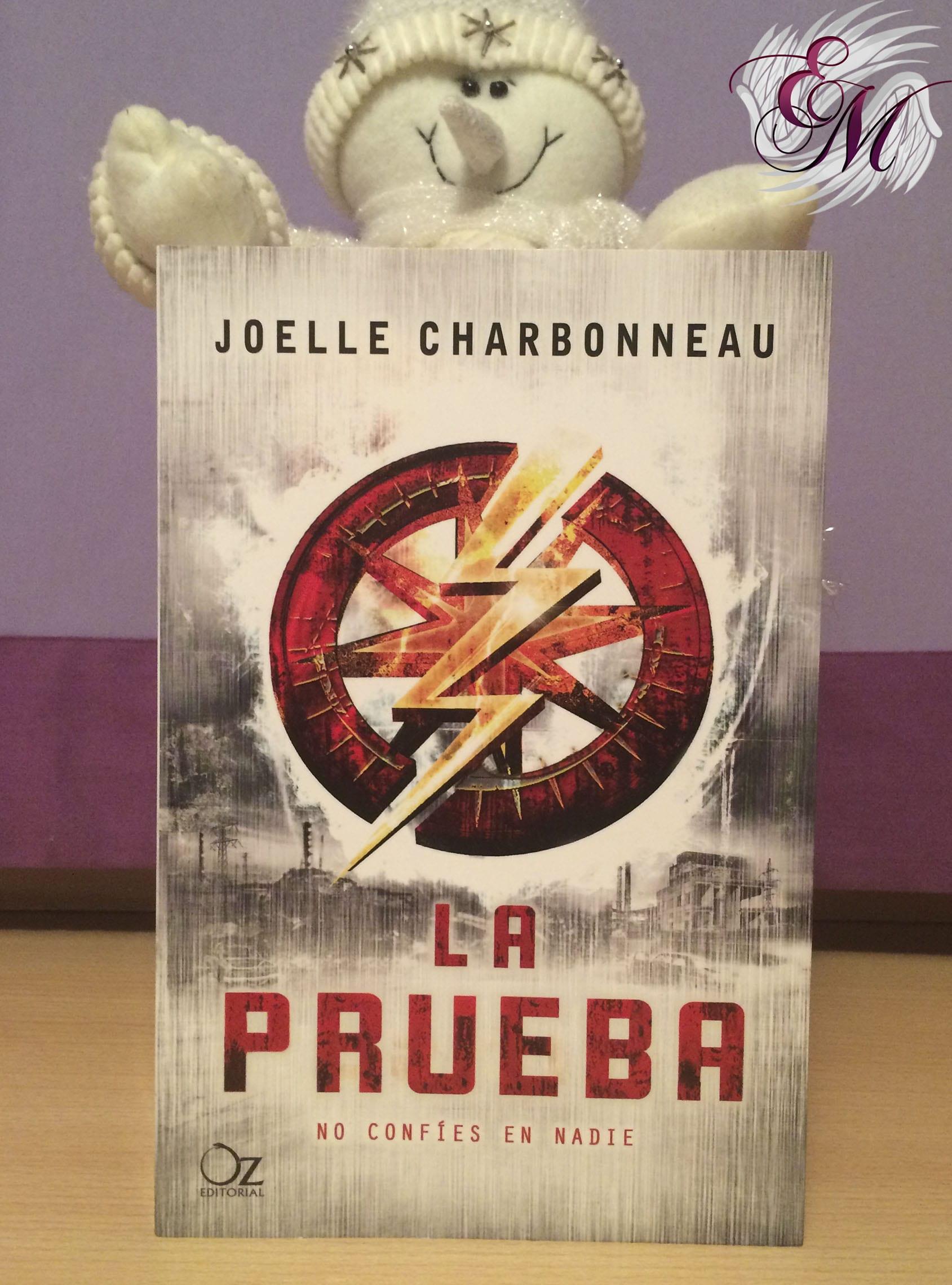 La prueba, de Joelle Charbonneau - Reseña
