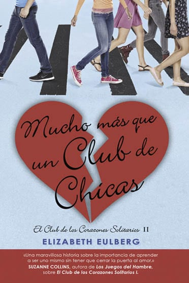 El club de los corazones solitarios, de Elizabeth Eulberg - Reseña