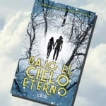 Bajo el cielo eterno (libro), de Veronica Rossi – Reseña