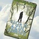 Hacia el azul perpetuo (libro), Veronica Rossi – Reseña