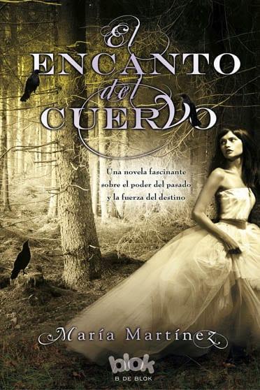 El encanto del cuervo, de María Martínez - Reseña