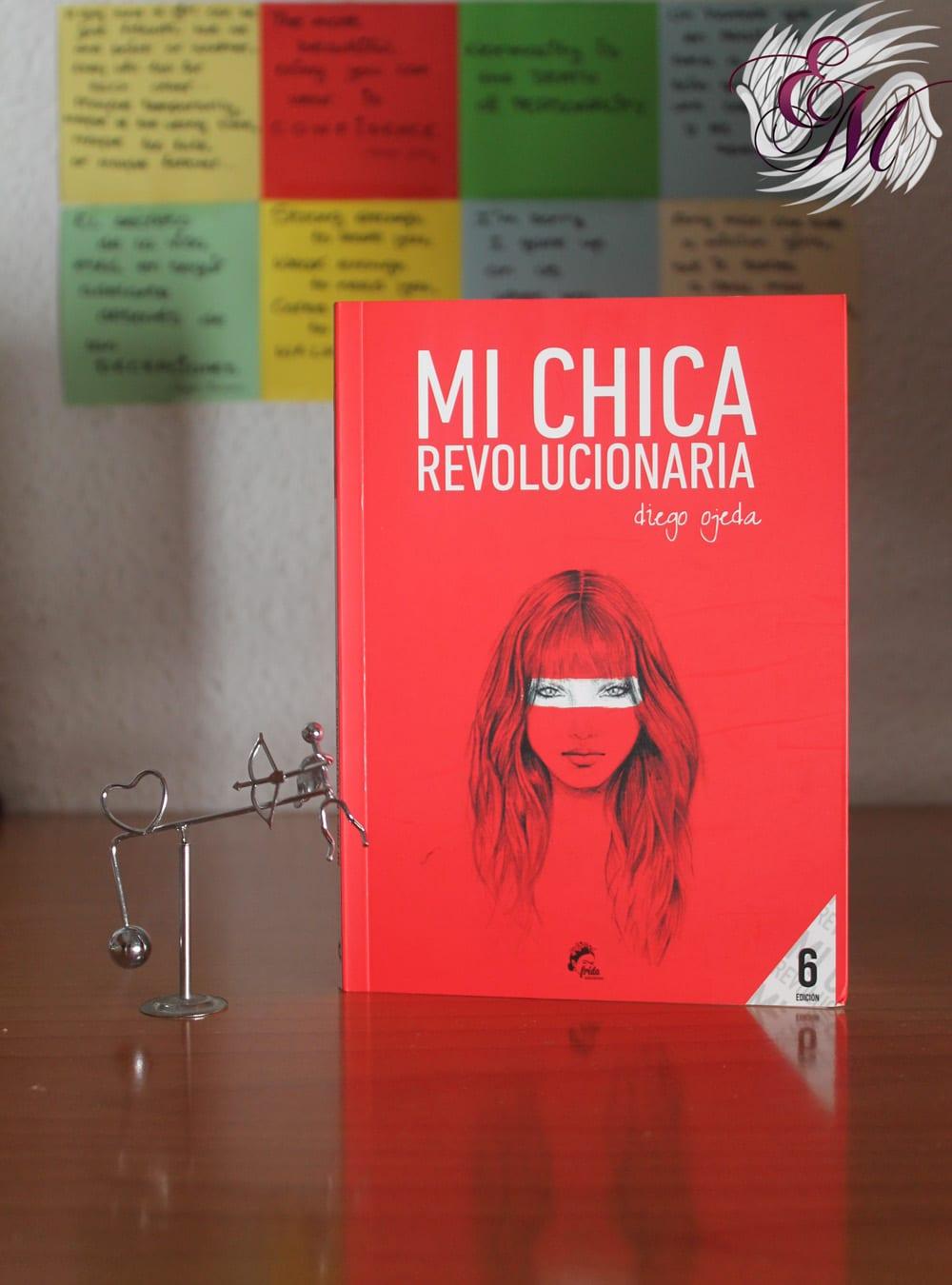 Mi chica revolucionaria, de Diego Ojeda – Reseña