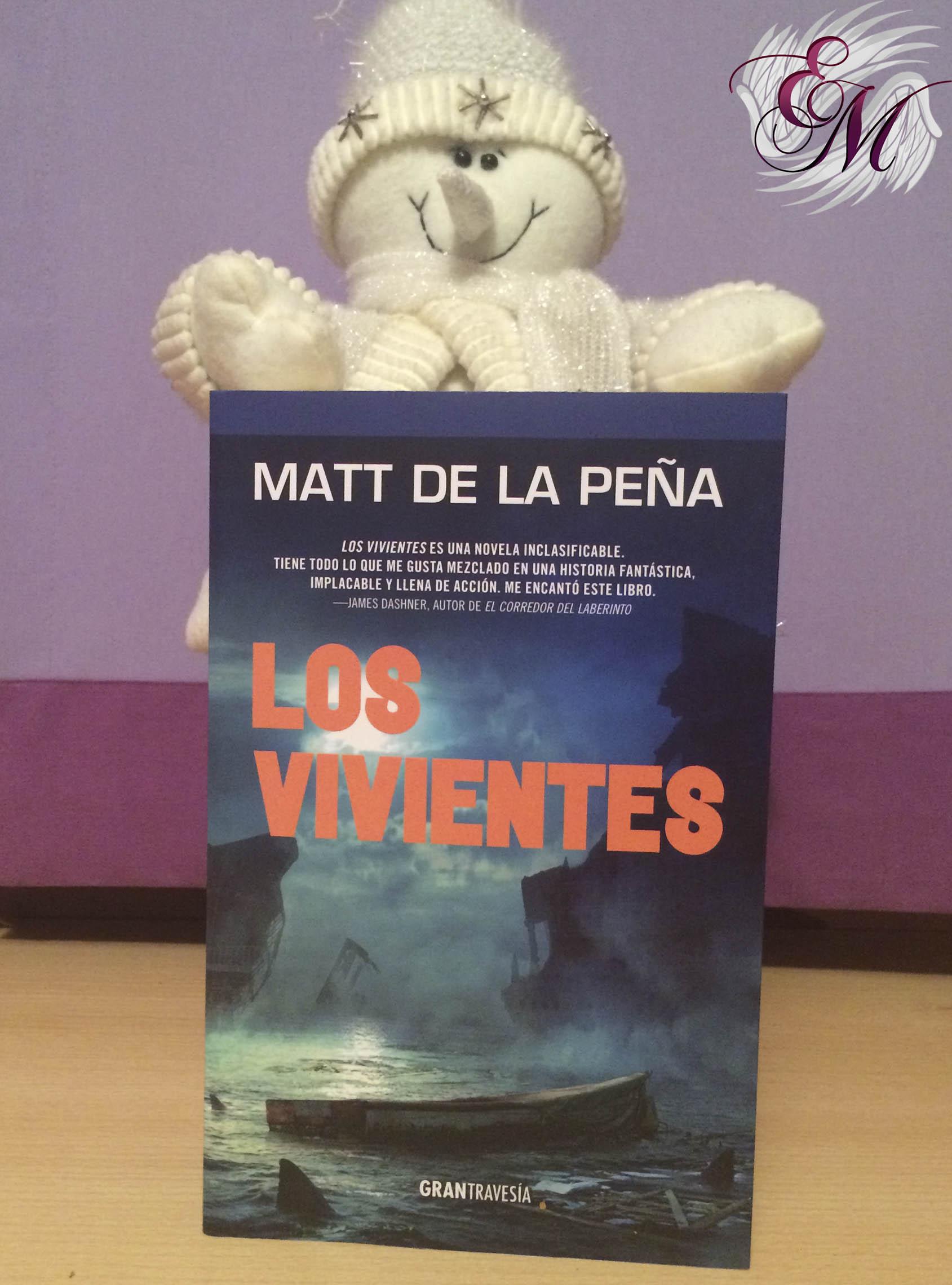 Los vivientes, de Matt de la Peña - Reseña