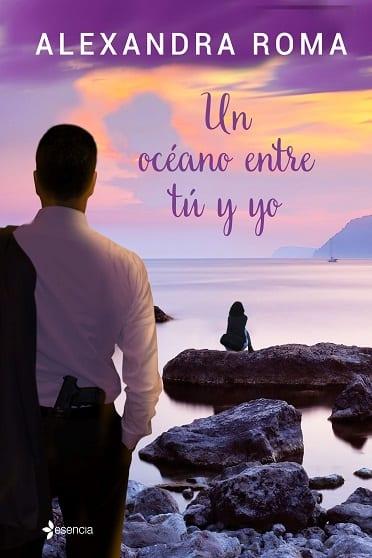 Un océano entre tú y yo, de Alexandra Roma - Reseña