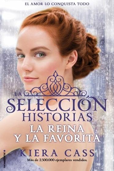 La selección historias: La reina y la favorita - Kiera Cass - portada
