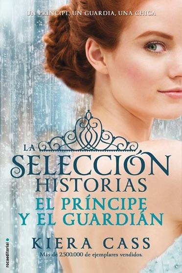 La selección historias: El príncipe y el guardián - Kiera Cass - portada