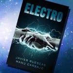Electro, de Javier Ruescas y Manu Carbajo – Reseña