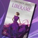 Libérame, de Tahereh Mafi – Reseña