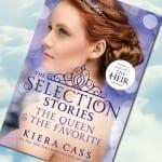 La selección historias: La reina y la favorita, de Kiera Cass – Reseña