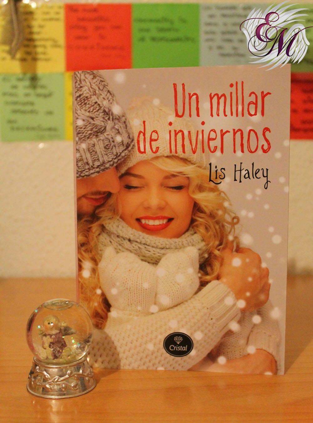 Un millar de inviernos, de Lis Haley – Reseña