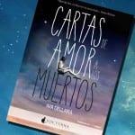 Cartas de amor a los muertos (libro), Ava Dellaira – Reseña