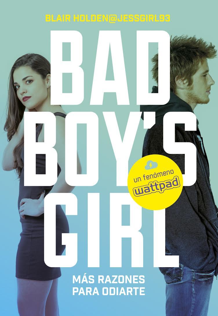 Te odiaré hasta que te quiera (Bad Boy's Girl #1), Blair Holden – Reseña
