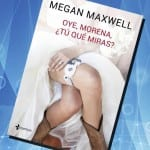 Megan Maxwell vuelve en febrero