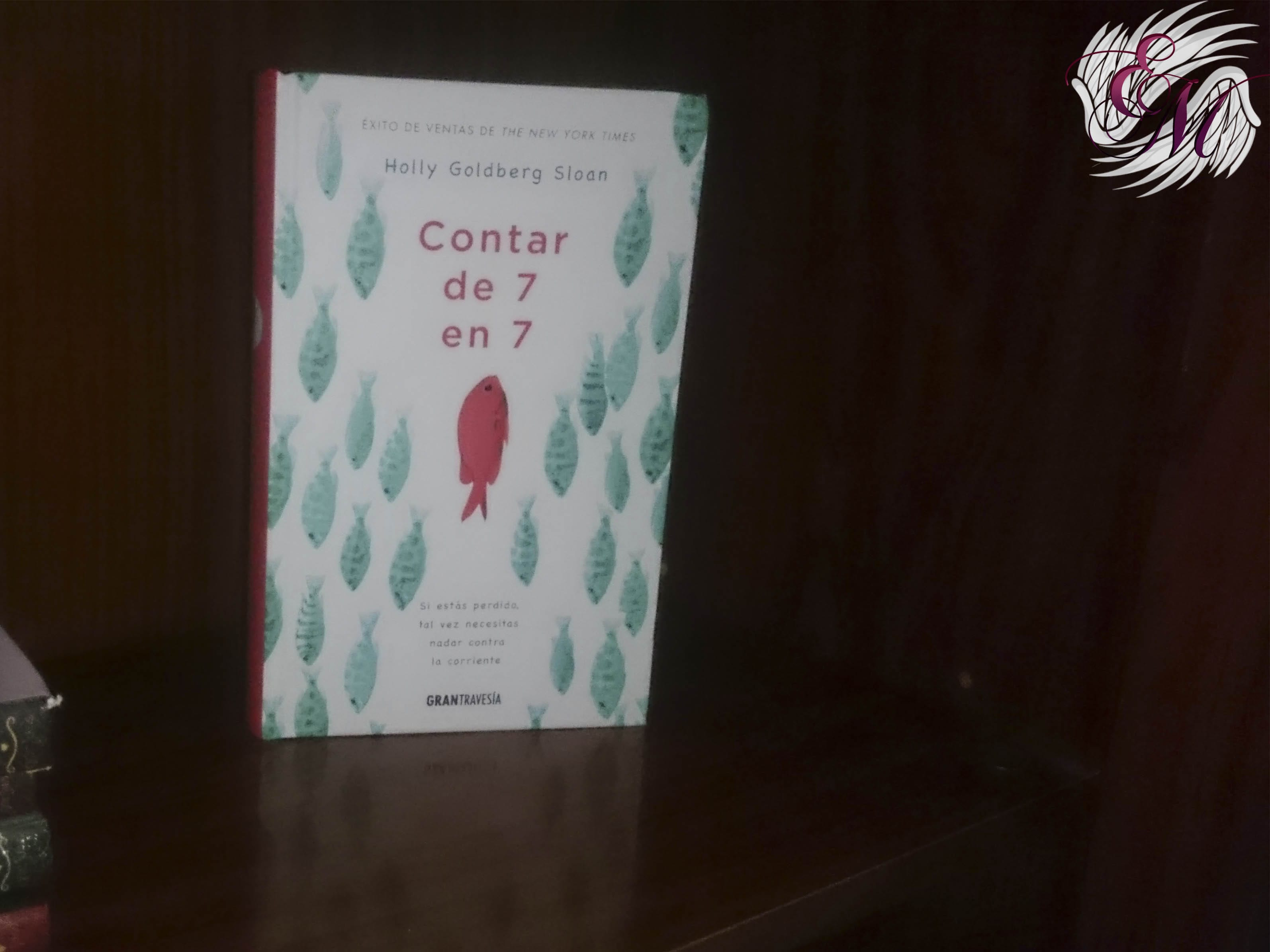 Contar de 7 en 7, de Holly Goldberg Sloan - Reseña