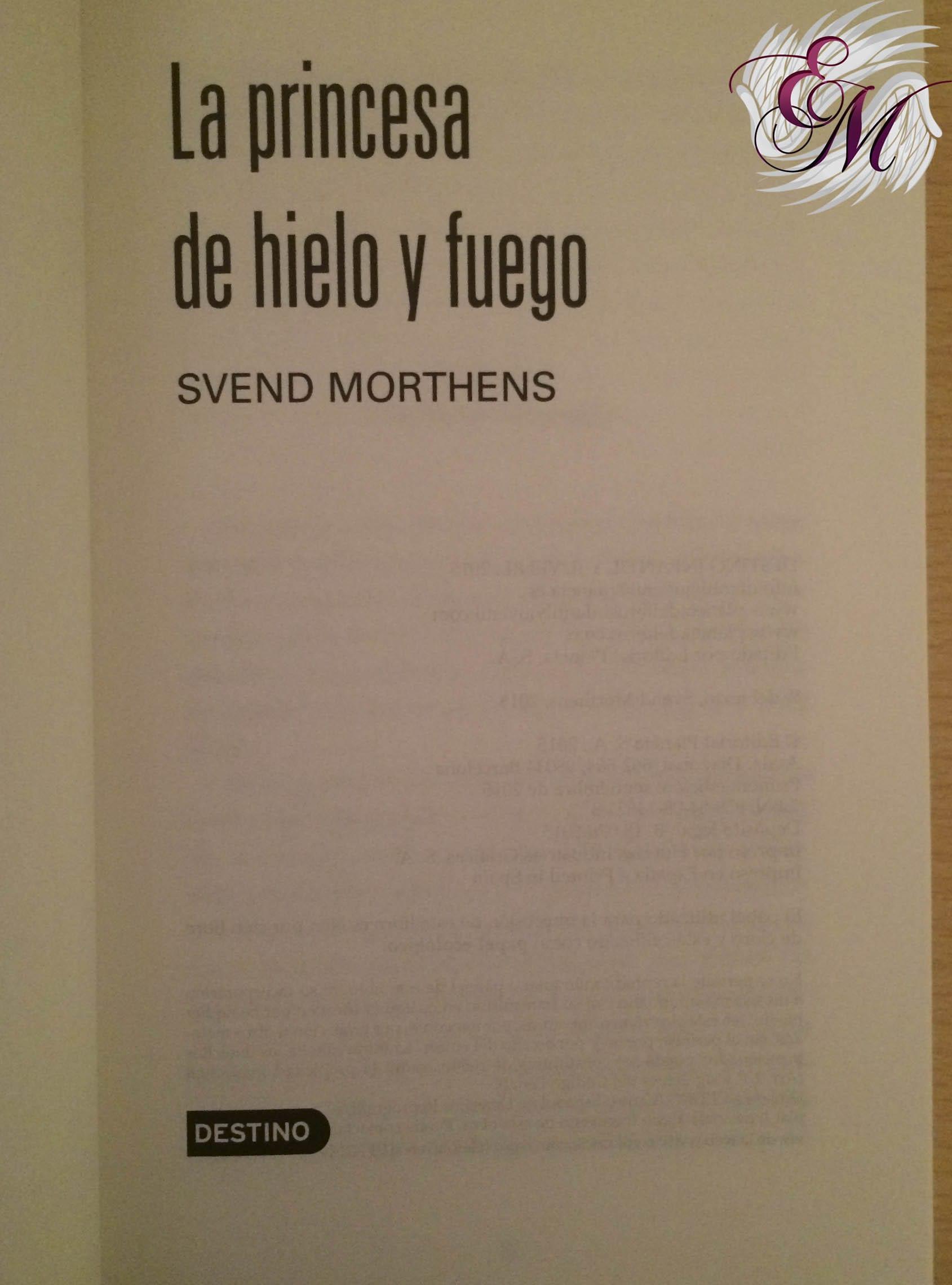 La princesa de hielo y fuego, de Svend Morthens - Reseña