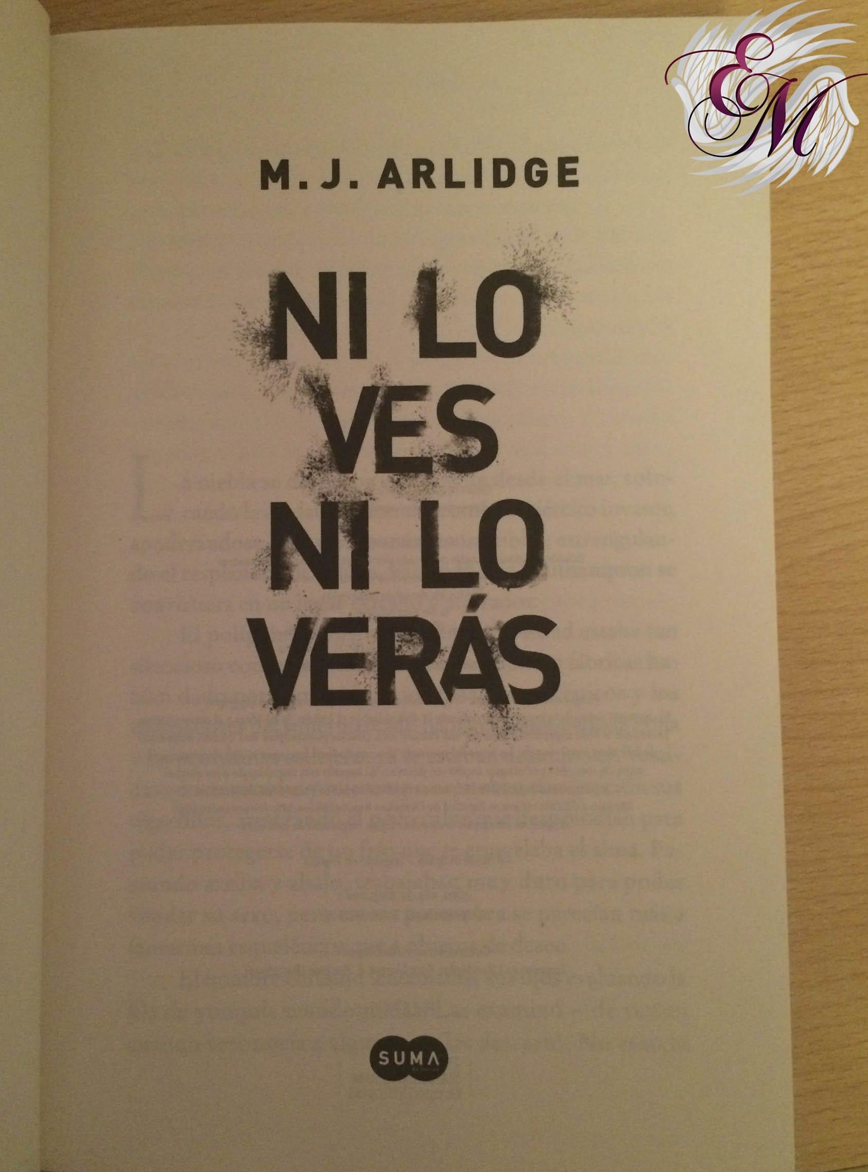 Ni lo ves ni lo verás, de M. J. Arlidge - Reseña