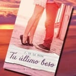 Mañana en librerías, Tu último beso